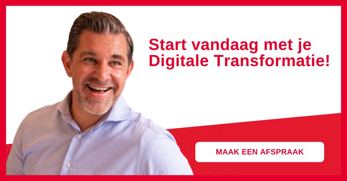 Start vandaag met je Digitale Transformatie!